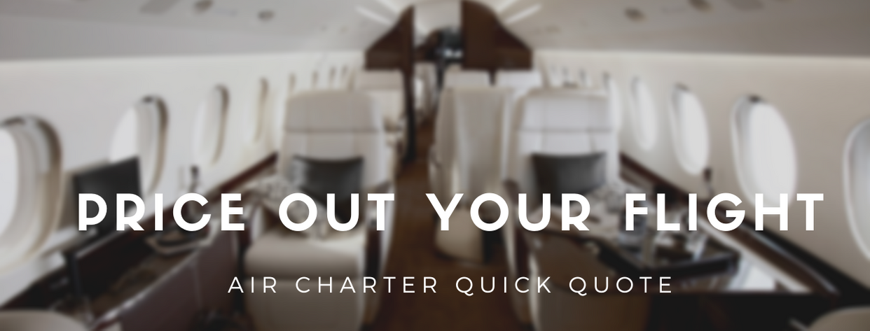 Price Out Your Flight - Air Charter Quick Quote