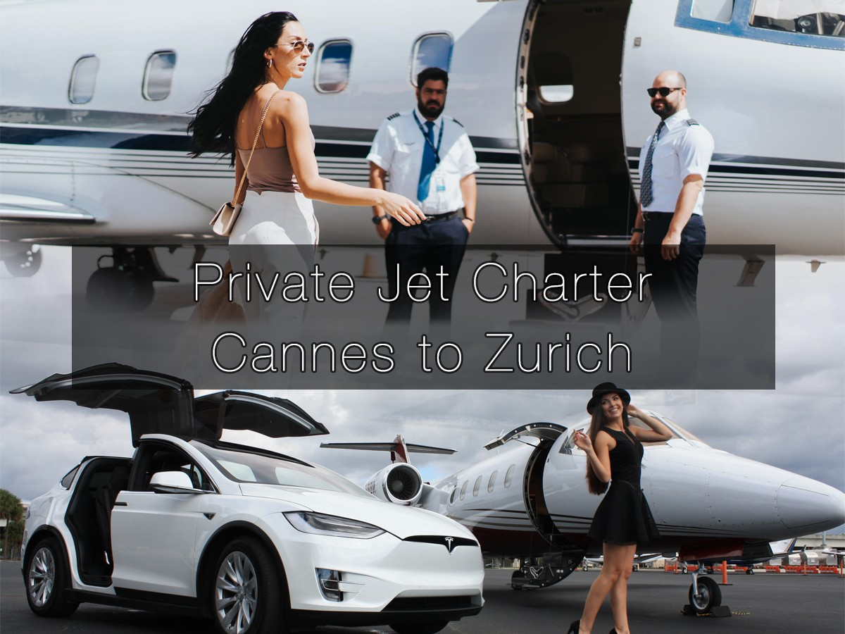 Private Jet Charter Cannes to Zurich