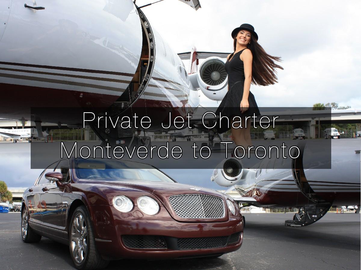 Private Jet Charter Monteverde to Toronto