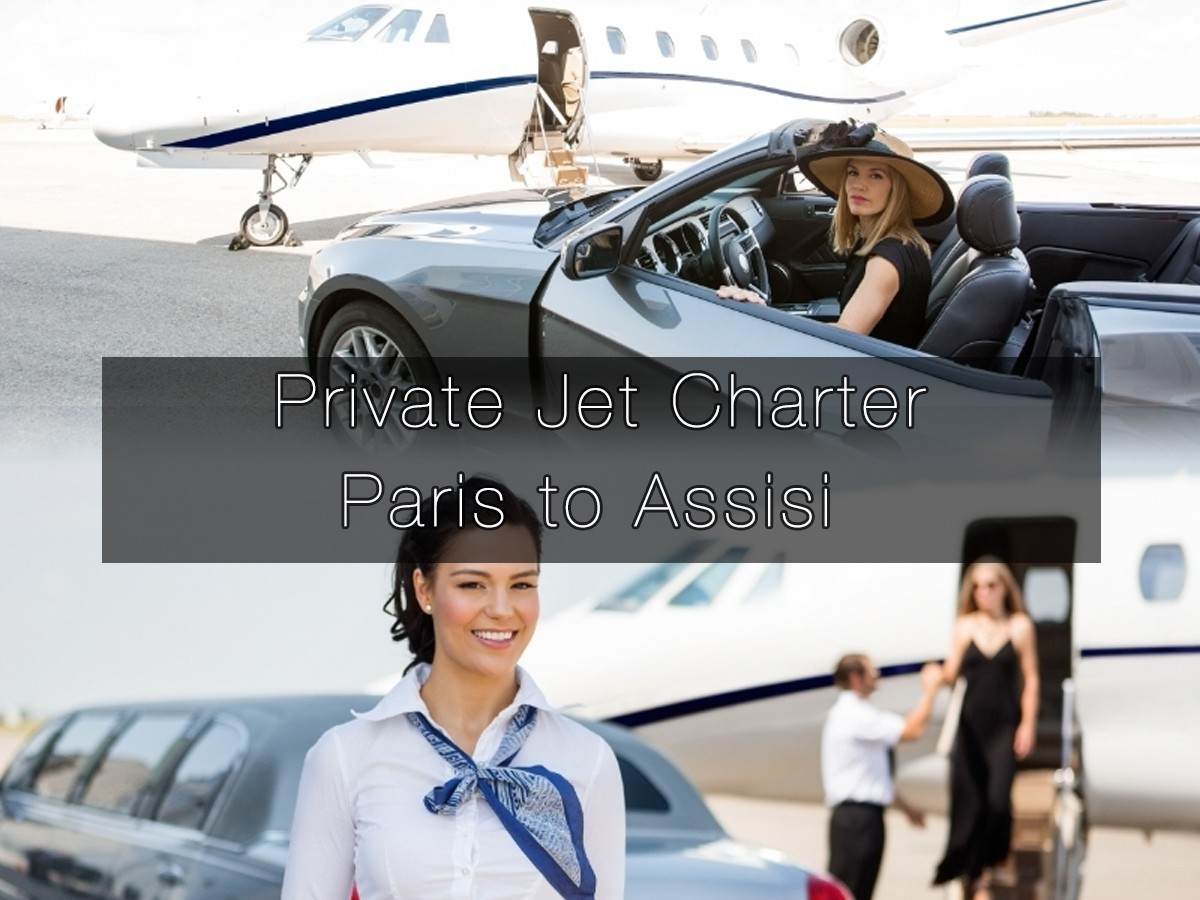 Private Jet Charter Paris to Assisi