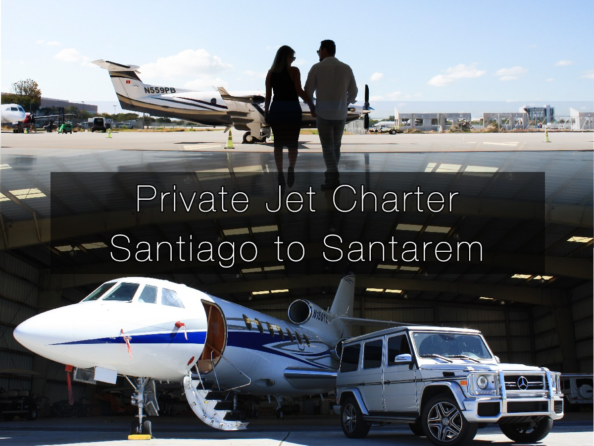 Private Jet Charter Santiago, Chile to Santarem