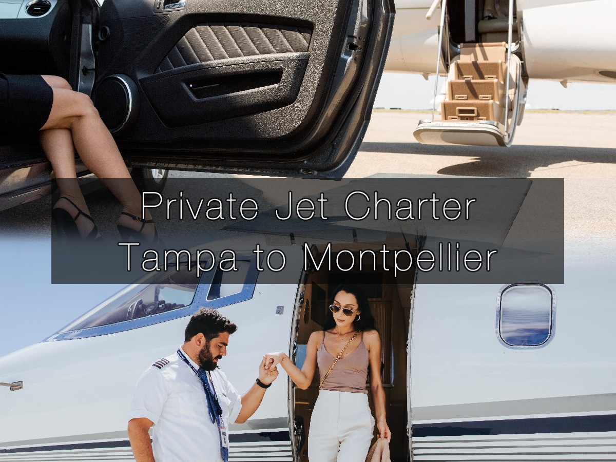 Private Jet Charter Tampa to Montpellier
